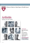 Harvard Medical School Arthritis: Keeping your joints healthy
