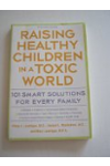 Raising Healthy Children in a Toxic World