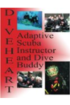 Diveheart Adaptive Scuba Instructor and Dive Buddy