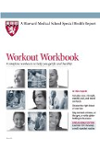 Harvard Medical School Workout Workbook: 9 complete workouts to help you get fit and healthy