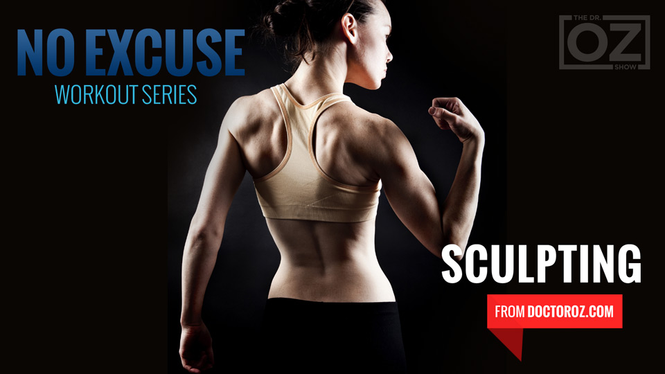 Do-Anywhere Sculpting Exercises