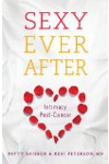 Sexy Ever After: Intimacy Post-Cancer
