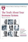 Harvard Medical School The Truth About Your Immune System