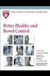 Harvard Medical School Better Bladder and Bowel Control