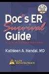 Doc's ER Survival Guide (DocHandal's Guides)