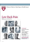 Harvard Medical School Low Back Pain: Healing your aching back